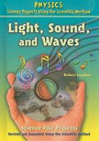 Light, Sound, and Waves Science Fair Projects