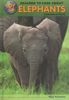 Top 50 Reasons to Care About Elephants