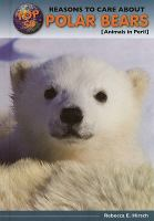 Top 50 Reasons to Care About Polar Bears