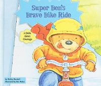 Super Ben's Brave Bike Ride
