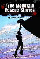 True Mountain Rescue Stories