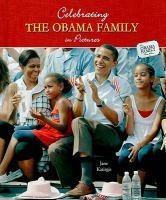 Celebrating the Obama Family in Pictures