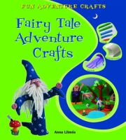 Fairy Tale Adventure Crafts