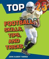 Top 25 Football Skills, Tips, and Tricks