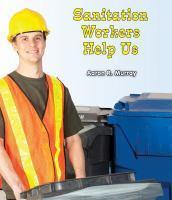 Sanitation Workers Help Us
