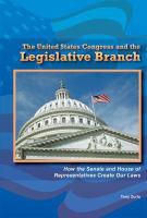 The United States Congress and the Legislative Branch
