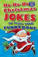 Ho-ho-ho Christmas Jokes to Tickle your Funny Bone