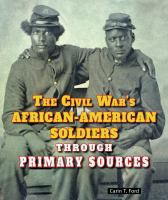 The Civil War's African-American Soldiers Through Primary Sources