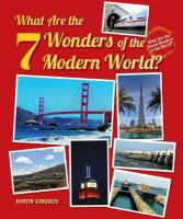 What Are the 7 Wonders of the Modern World?