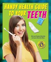 Handy Health Guide to your Teeth
