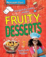 Professor Cook's Fruity Desserts