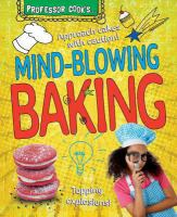 Professor Cook's Mind-blowing Baking