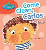 Come Clean, Carlos