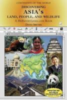 Discovering Asia's Land, People, and Wildlife