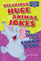 Hilarious Huge Animal Jokes to Tickle your Funny Bone