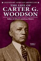 The Life of Carter G.Woodson