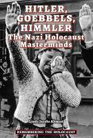 Hitler, Goebbels, Himmler