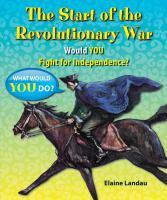The Start of the Revolutionary War