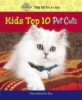 Kids Top 10 Pet Cats