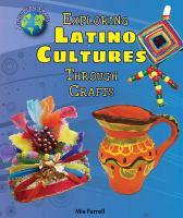 Exploring Latino Cultures Through Crafts