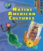 Exploring Native American Cultures Through Crafts
