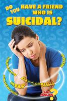Do You Have A Friend Who Is Suicidal?