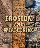 A Look at Erosion and Weathering