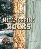 A Look at Metamorphic Rocks