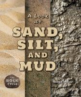 A Look at Sand, Silt, and Mud