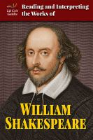 Reading and Interpreting the Works of William Shakespeare