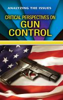 Critical Perspectives on Gun Control