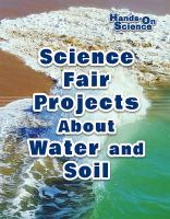 Science Fair Projects About Water and Soil