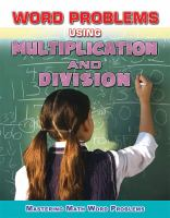 Word Problems Using Multiplication and Division