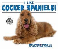 I Like Cocker Spaniels!