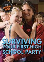 Surviving your First High School Party