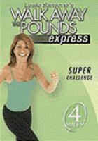 Leslie Sansone's Walk Away the Pounds Express