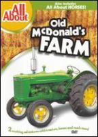 All About Old McDonald's Farm ; &, All About Horses