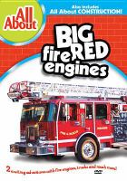 All About Big Red Fire Engines and Construction