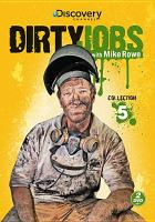 Dirty Jobs With Mike Rowe