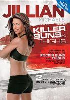 Killer Buns & Thighs