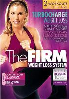 The firm. Turbocharge weight loss