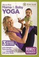 Shiva Rea Mama & Baby Yoga