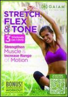 Stretch, Flex & Tone