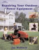 Repairing your Outdoor Power Equipment