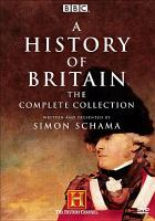 A History of Britain, the Complete Collection