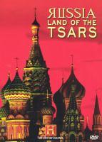 Russia, Land of Tsars