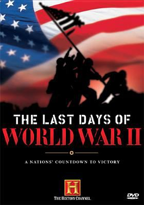Cover image for The Last Days of World War II