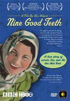 Nine Good Teeth
