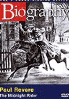 Paul Revere, the Midnight Rider