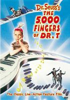 Dr. Seuss's The 5000 Fingers Of Dr. T